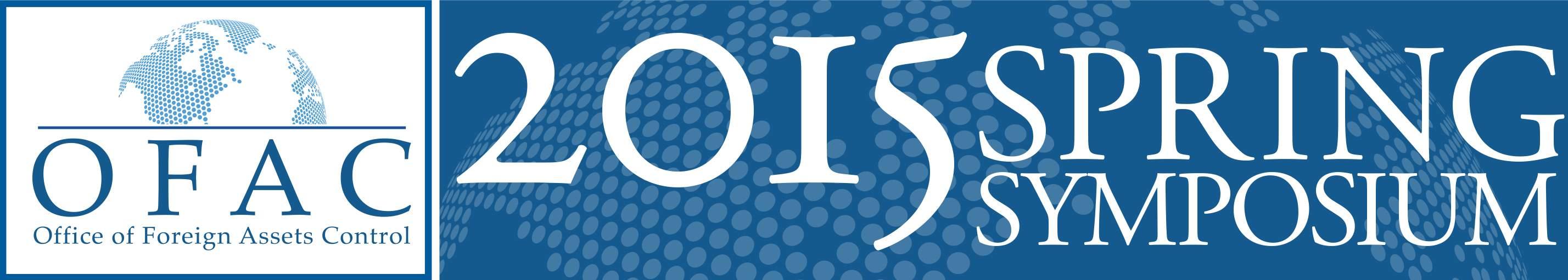 2015 OFAC Spring Symposium