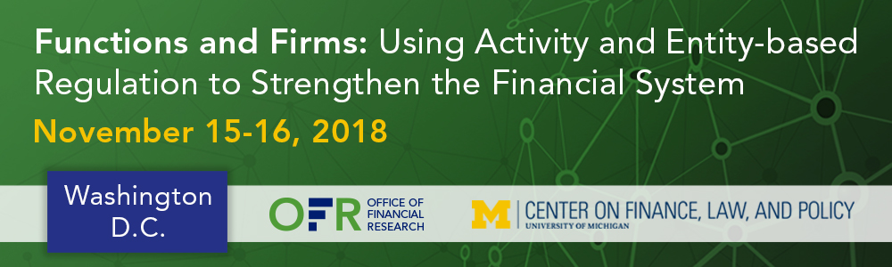 Functions and Firms: Using Activity and Entity-based Regulations to Strengthen the Financial System