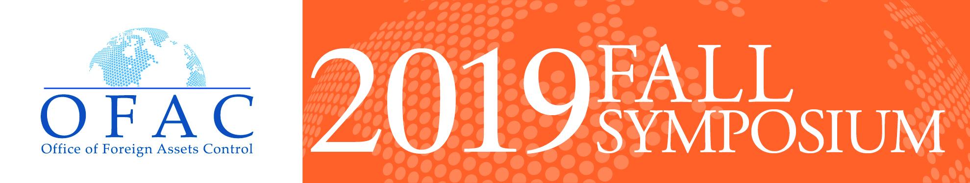 OFAC 2019 Fall Symposium