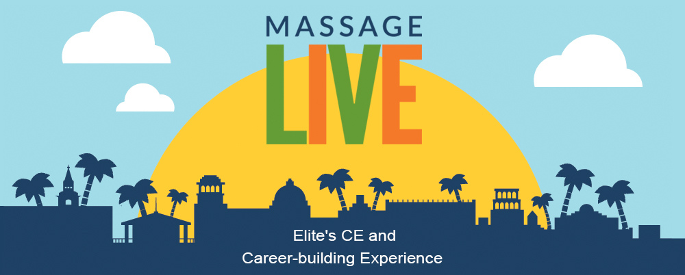 2017 Massage Live: Elite's CE and Career-building Experience