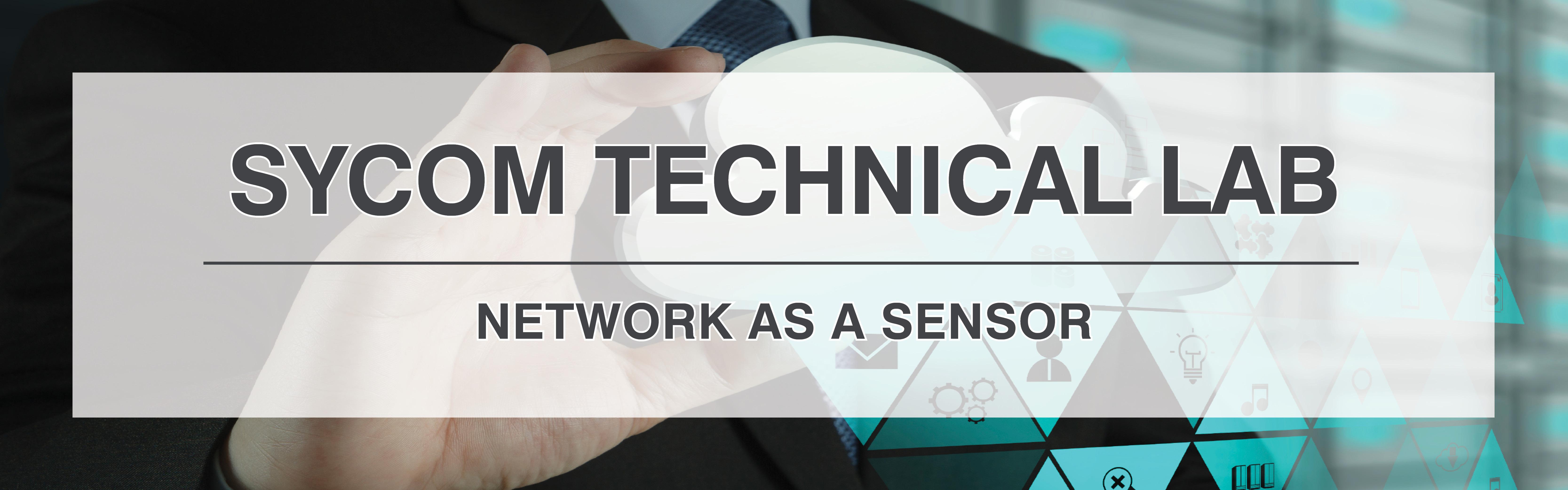 SyCom Technical Lab: 'Network as a Sensor'