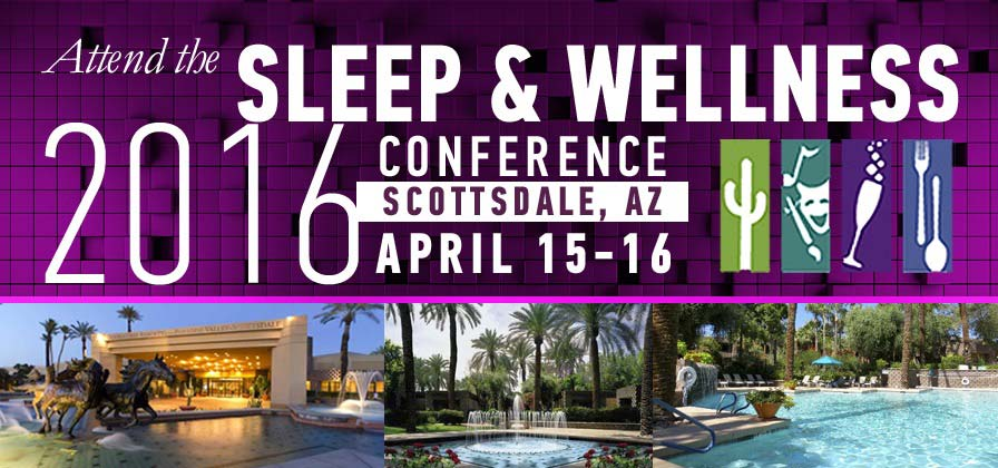 Sleep & Wellness 2016:  The Premier Conference for Sleep Health Professionals