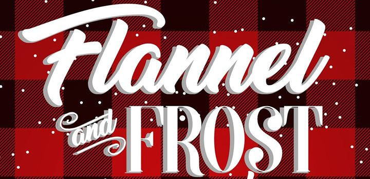 Flannel & Frost Holiday Gala