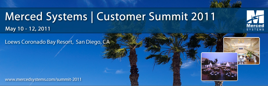 Merced Systems Customer Summit  2011