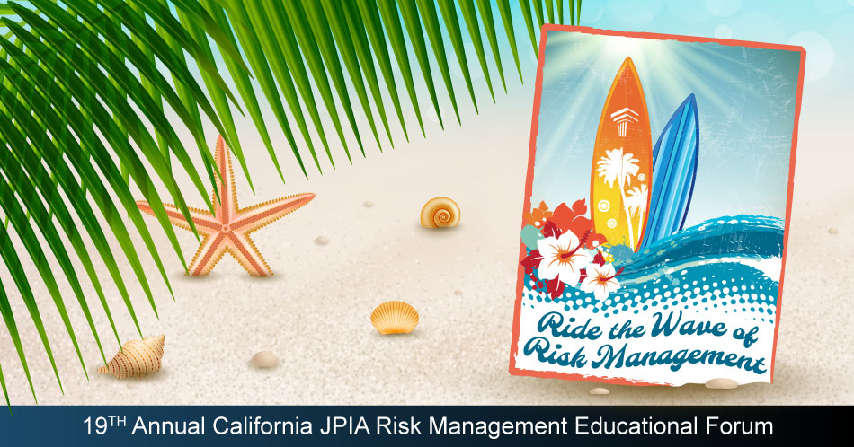 19th Annual California JPIA Risk Management Educational Forum