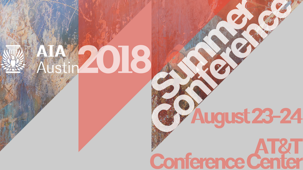 2018 AIA Austin Summer Conference