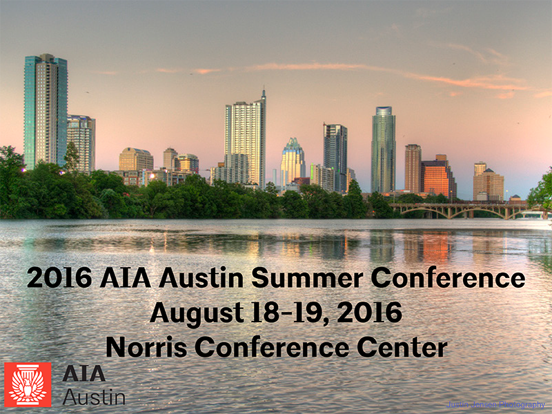 2016 AIA Austin Summer Conference
