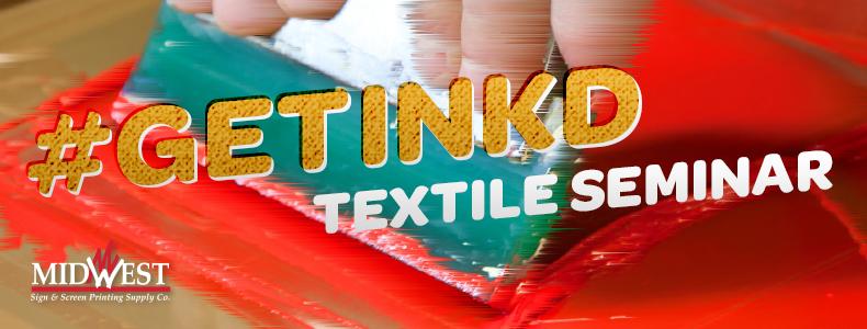 #GETINKD Textile Seminar