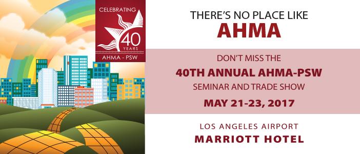 AHMA-PSW 40th Annual Los Angeles Seminar (May 21-23)