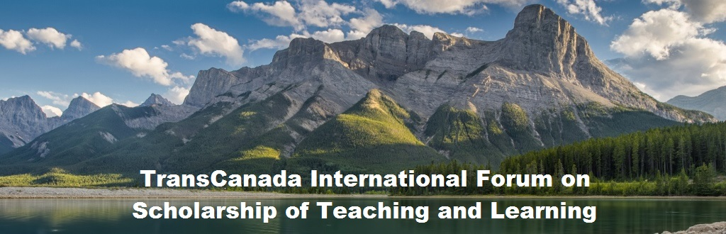 TransCanada International Forum on Scholarship of Teaching and Learning