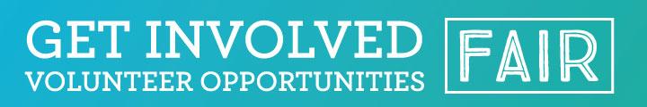 Get Involved Volunteer Opportunities Fair