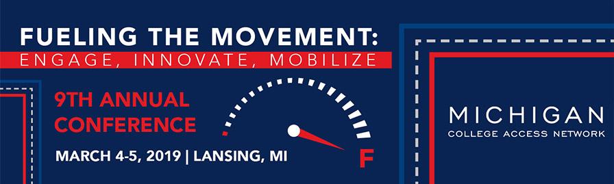 9th Annual Michigan College Access Network Conference