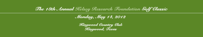 The 18th Annual Kelsey Research Foundation Golf Classic