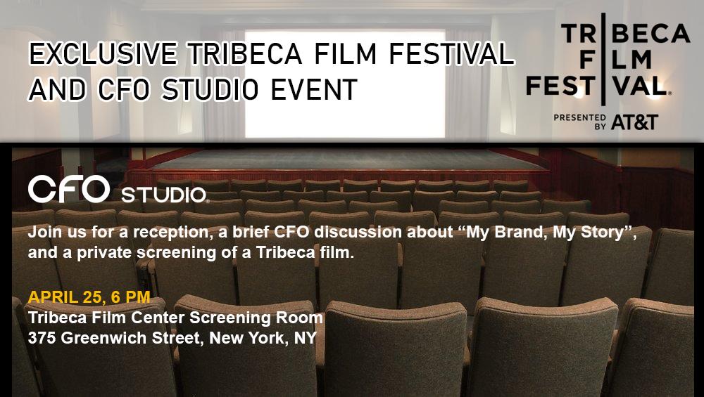 Tribeca Film Festival and CFO Studio Event