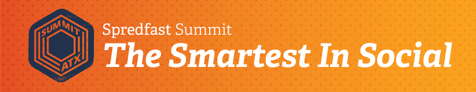 Spredfast Summit 2016