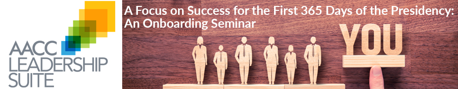 A Focus on Success for the First 365 Days of the Presidency: An Onboarding Seminar