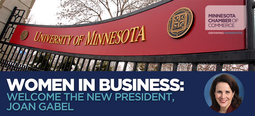 Women in Business: Welcome the new U of M president, Joan Gabel