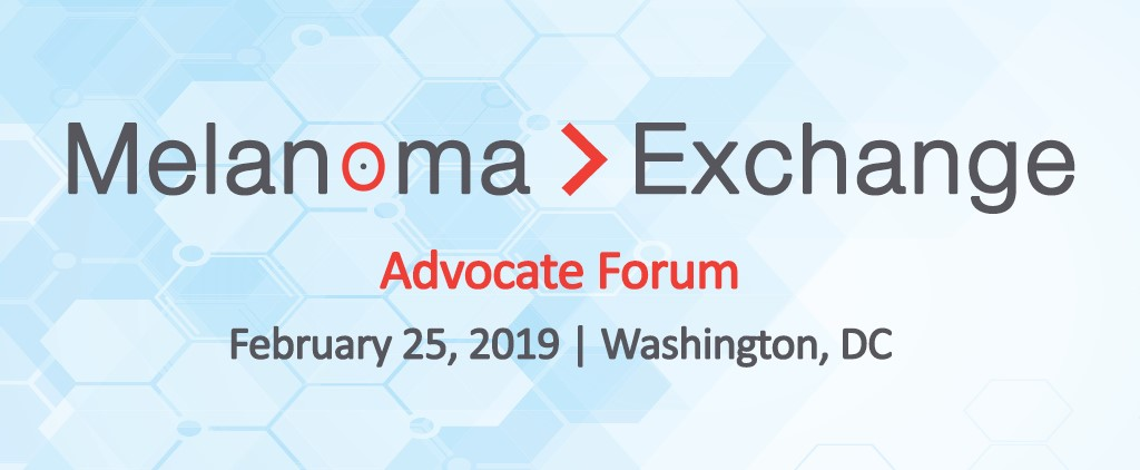 2019 Melanoma > Exchange Advocate Forum