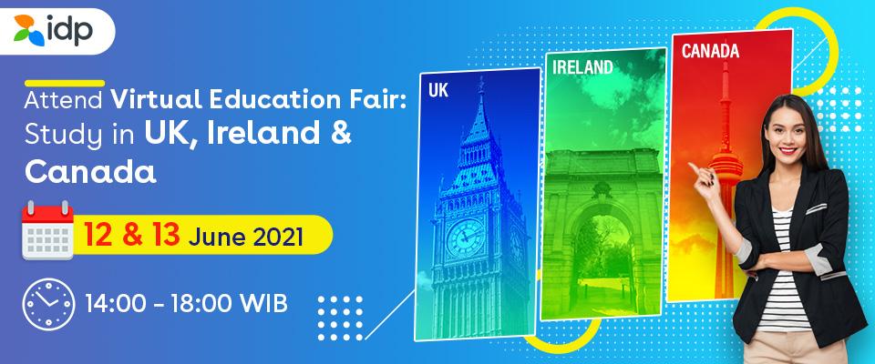 Study in UK, Ireland & Canada Virtual Education Fair June 2021