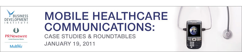 Mobile Healthcare Communications – Case Studies & Roundtables