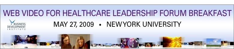 Web Video for Healthcare Leadership Forum Breakfast
