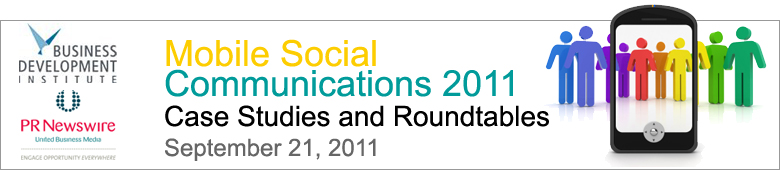 Mobile Social Communications 2011 - Case Studies & Roundtables