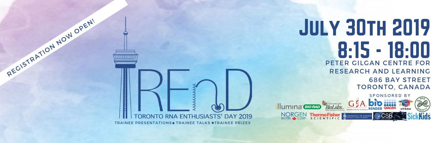TREnD 2019 - Toronto RNA Enthusiasts' Day 2019
