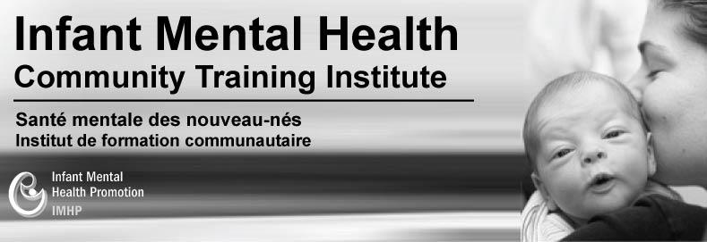 2016 Infant Mental Health - Community Training Institute