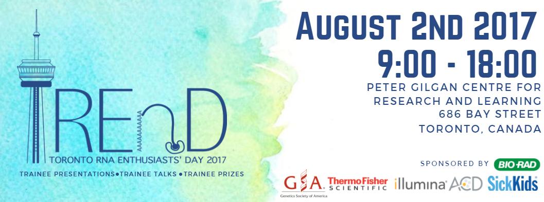 TREnD 2017 - Toronto RNA Enthusiasts' Day 2017