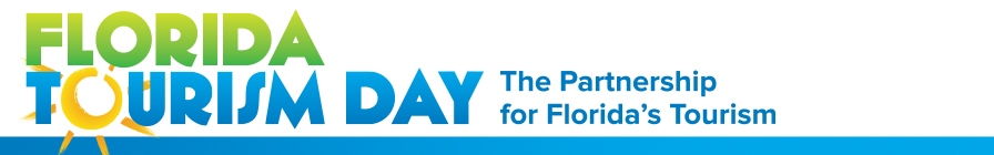Join Your Tourism Colleagues at 2016 Florida Tourism Day