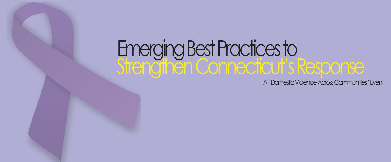 Emerging Best Practices to Strengthen Connecticut's Response