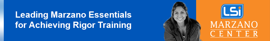 Leading Marzano Essentials for Achieving Rigor training St.Louis- CF-202-M