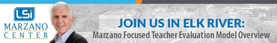 Marzano Focused Teacher Evaluation Model Overview at Elk River – Jan 31