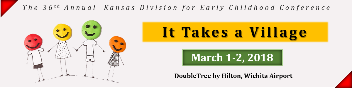 The 36th Annual Kansas Division for Early Childhood Conference