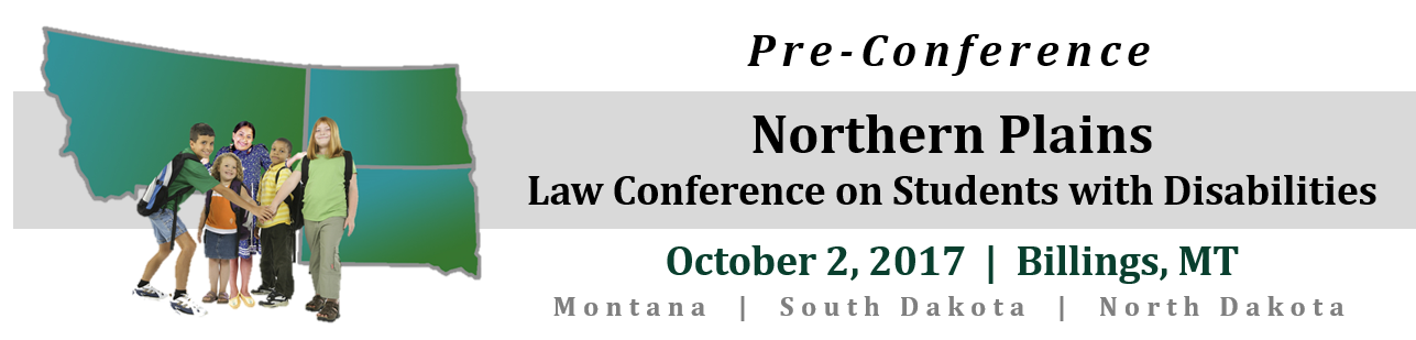 2017 Northern Plains Law Conference on Students with Disabilities Pre-Conference