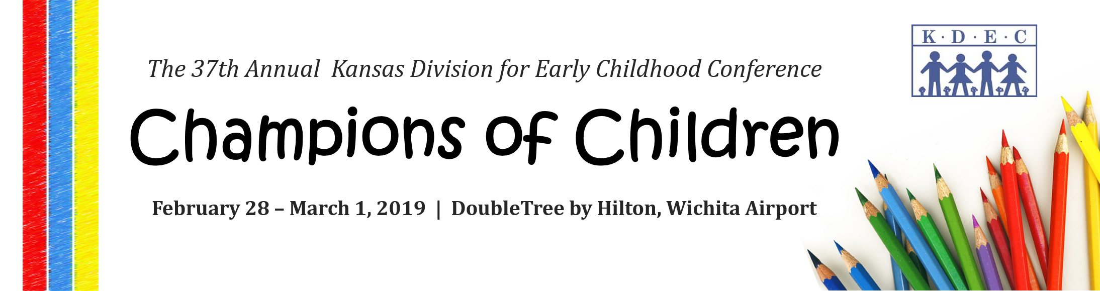 The 37th Annual Kansas Division for Early Childhood Conference