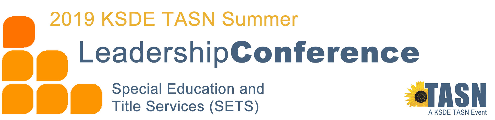 2019 Summer KSDE TASN Leadership Conference for Administrators