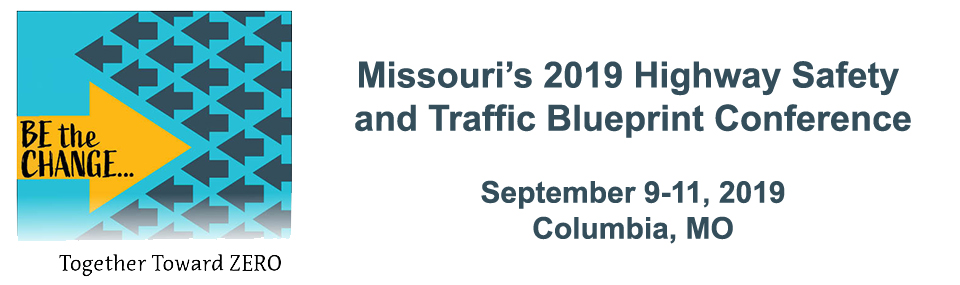 Missouri's 2019 Highway Safety and Traffic Blueprint Conference