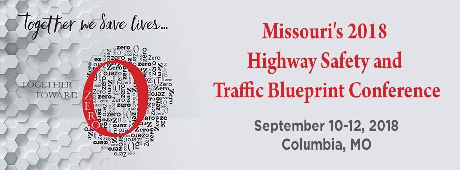 Missouri's 2018 Highway Safety and Traffic Blueprint Conference