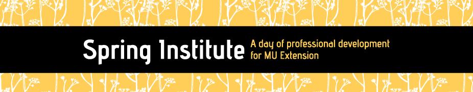 MU Extension Spring Institute