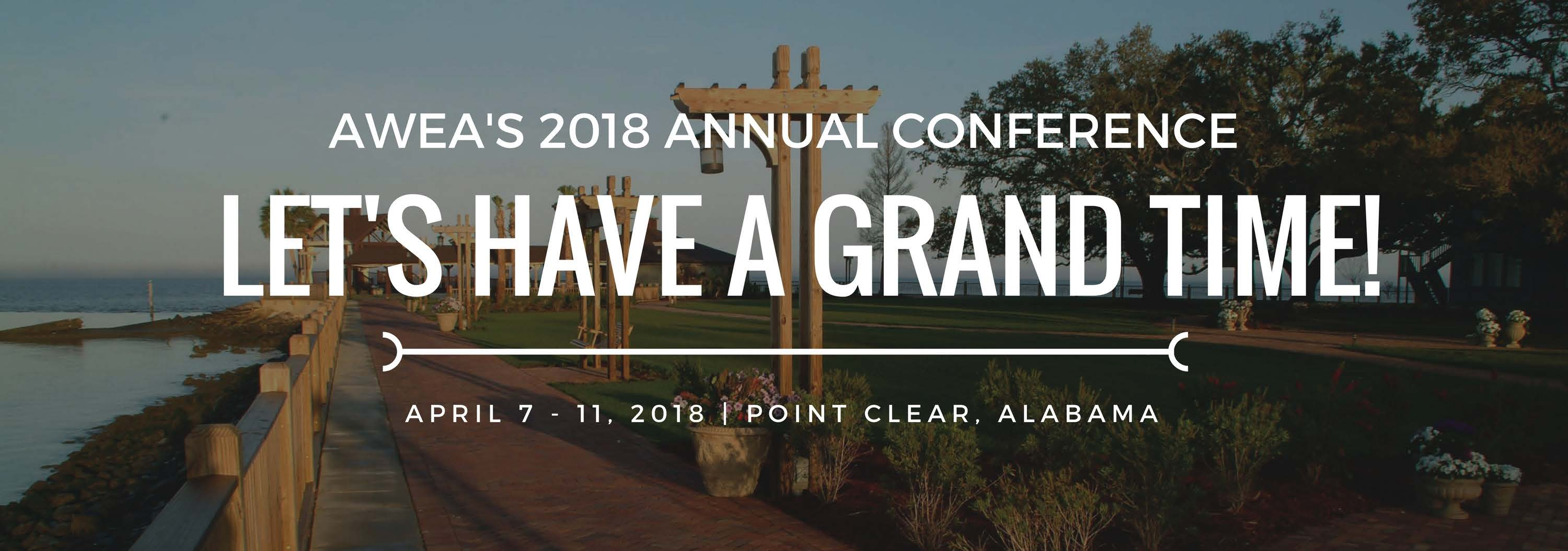 AWEA's 2018 Conference - Let's Have a Grand Time