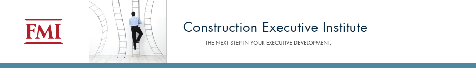 Construction Executive Institute / February 20-23, 2017 / Raleigh, NC