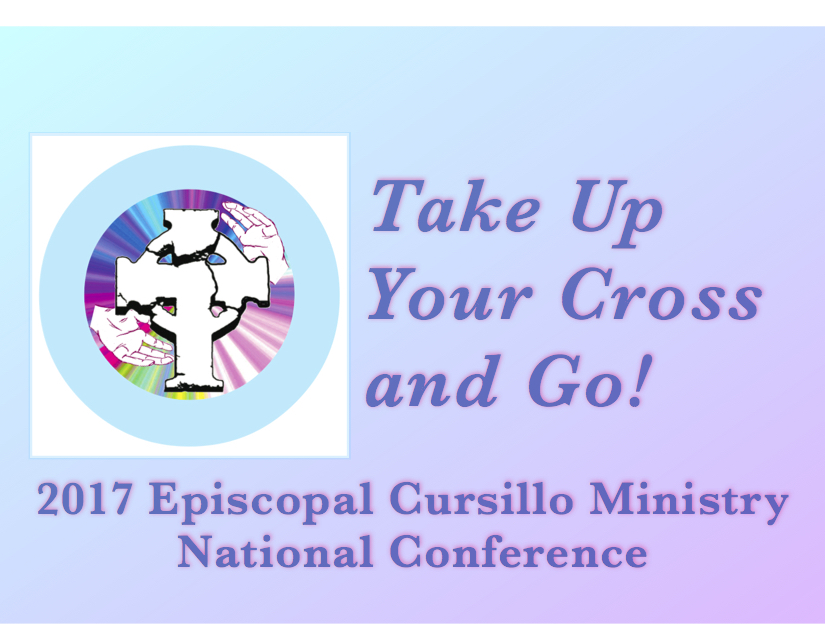 2017 Episcopal Cursillo Ministry National Conference