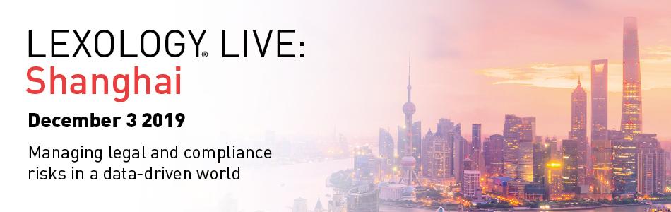 Lexology Live: Shanghai