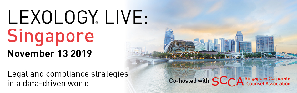Lexology Live: Singapore
