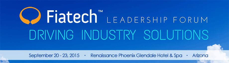 Fiatech 2015 Leadership Forum