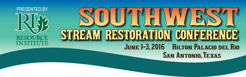 Southwest Stream Restoration Conference 2016