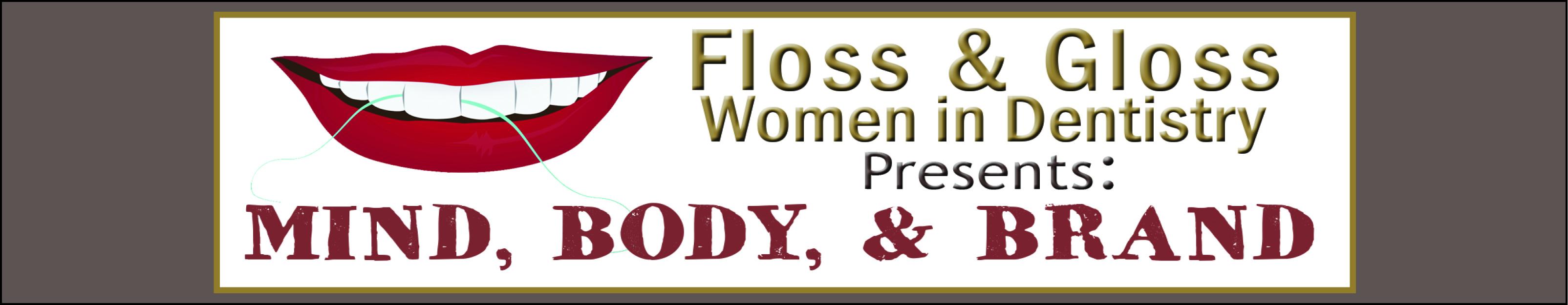 Floss & Gloss