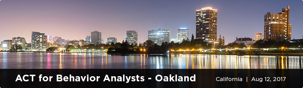 ACT for Behavior Analysts - Oakland