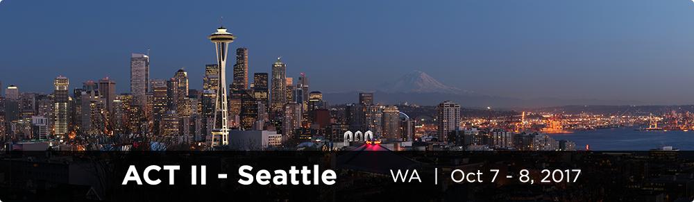 ACT II - Seattle